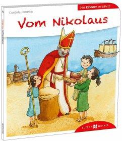 Vom Nikolaus den Kindern erzählt - Janusch, Cordula