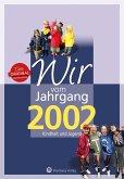 Wir vom Jahrgang 2002 - Kindheit und Jugend