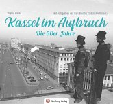 Kassel im Aufbruch - Die 50er Jahre