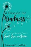 A Passion for Kindness (eBook, ePUB)