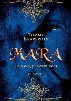 Mara und der Feuerbringer (eBook, ePUB) - Krappweis, Tommy