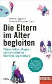 Die Eltern im Alter begleiten - (eBook, ePUB)