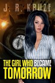 The Girl Who Became Tomorrow (Speculative Fiction Modern Parables) (eBook, ePUB)