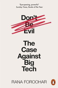 Don't Be Evil (eBook, ePUB) - Foroohar, Rana