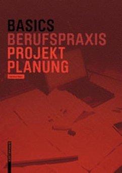 Basics Projektplanung - Klein, Hartmut