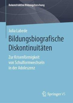 Bildungsbiografische Diskontinuitäten - Labede, Julia
