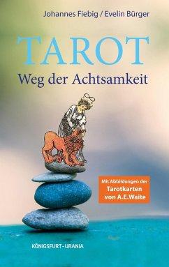 Tarot. Weg der Achtsamkeit (Buch) - Fiebig, Johannes; Bürger, Evelin
