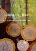 Green Crime in Mexico