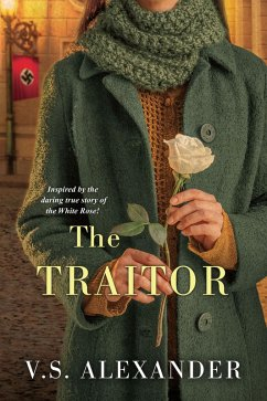 The Traitor (eBook, ePUB) - Alexander, V. S.