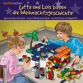 Lotta und Luis bauen die Weihnachtsgeschichte (MP3-Download)