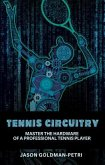 Tennis Circuitry (eBook, ePUB)