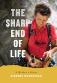 The Sharp End of Life (eBook, ePUB)