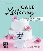 Cakelettering - Torten, Cupcakes, Kekse backen und verzieren (Mängelexemplar)