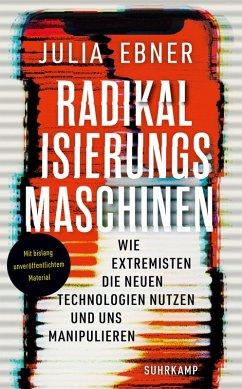 Radikalisierungsmaschinen (eBook, ePUB) - Ebner, Julia