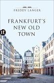 Frankfurt's New Old Town (eBook, ePUB)