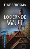 Lodernde Wut - Ostfrieslandkrimi (eBook, ePUB)