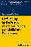 Einführung in die Praxis des verwaltungsgerichtlichen Verfahrens (eBook, PDF)