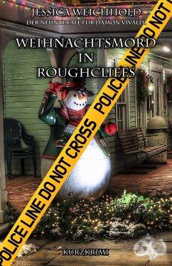 Weihnachtsmord in Roughcliffs (eBook, ePUB) - Weichhold, Jessica