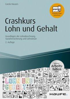 Crashkurs Lohn und Gehalt - inkl. Arbeitshilfen online (eBook, PDF) - Hausen, Carola