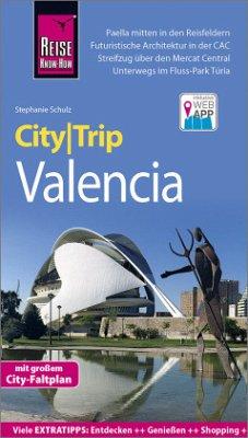 Reise Know-How CityTrip Valencia - Schulz, Stephanie