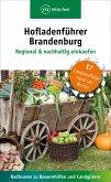 Hofladenführer Brandenburg - Regional & nachhaltig einkaufen