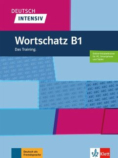 Deutsch intensiv Wortschatz B1. Buch + online - Schnack, Arwen