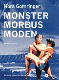 Monster / Morbus / Moden
