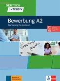 Deutsch intensiv, Bewerbung A2. Buch + Onlineangebot