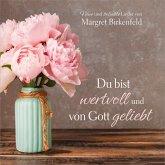 Du Bist Wertvoll Und Von Gott Geliebt
