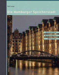 Die Hamburger Speicherstadt - Lange, Ralf