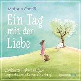 Ein Tag mit der Liebe - Hörbuch, 4 Audio-CDs