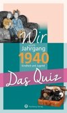 Wir vom Jahrgang 1940 - Das Quiz
