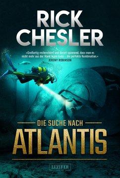 Die Suche nach Atlantis - Chesler, Rick