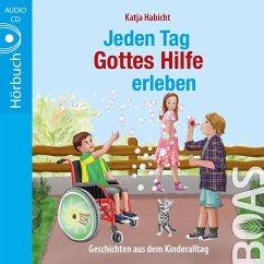 Jeden Tag Gottes Hilfe erleben, 1 Audio-CD - Habicht, Katja