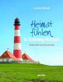 Heimat fühlen in Schleswig-Holstein
