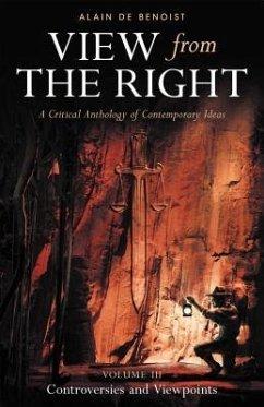 View from the Right, Volume III (eBook, ePUB) - De Benoist, Alain