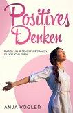 Positives Denken (eBook, ePUB)