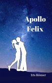 Apollo Felix (eBook, ePUB)