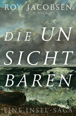 Die Unsichtbaren (eBook, ePUB) - Jacobsen, Roy