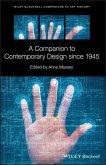 A Companion to Contemporary Design since 1945 (eBook, PDF)