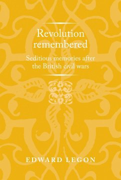 Revolution remembered (eBook, ePUB) - Legon, Edward