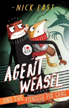 Agent Weasel and the Fiendish Fox Gang - East, Nick