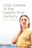 Irish cinema in the twenty-first century (eBook, ePUB)