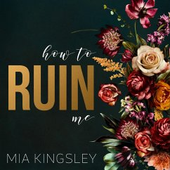 How To Ruin Me (MP3-Download) - Kingsley, Mia