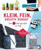 Klein, fein, kreativ genäht (eBook, ePUB)