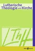 Lutherische Theologie und Kirche, Heft 02-03/2013 - Einzelkapitel - Als Kirche verantwortlich die Bibel verstehen (eBook, PDF)