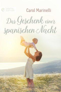 Das Geschenk einer spanischen Nacht (eBook, ePUB) - Marinelli, Carol