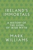 Ireland's Immortals (eBook, PDF)