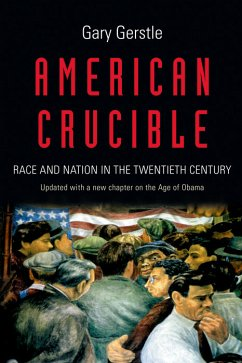 American Crucible (eBook, PDF) - Gerstle, Gary