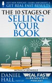 The 10 Stages of Selling Your Book (Real Fast Results, #101) (eBook, ePUB)